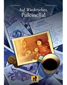 Auf wiedersehen, Pulcinella!