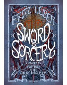 Sword & Sorcery. L'epopea...