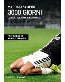 3000 Giorni Con La Juve...