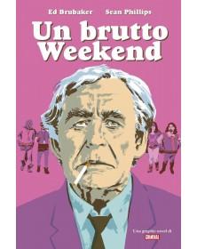 Un Butto Weekend una...