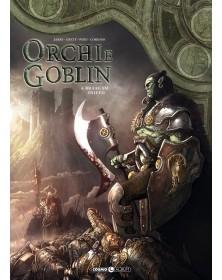 Orchi e goblin 4 - Braagam...