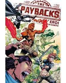 Paybacks: Eroi in debito