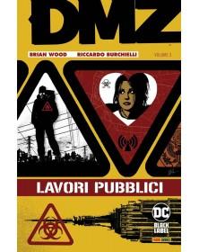 DMZ 3: Lavori Pubblici
