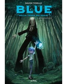 Blue nella terra dei sogni 3
