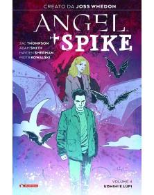Angel + Spike 4: Uomini e lupi