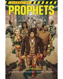 Quarantine Prophets