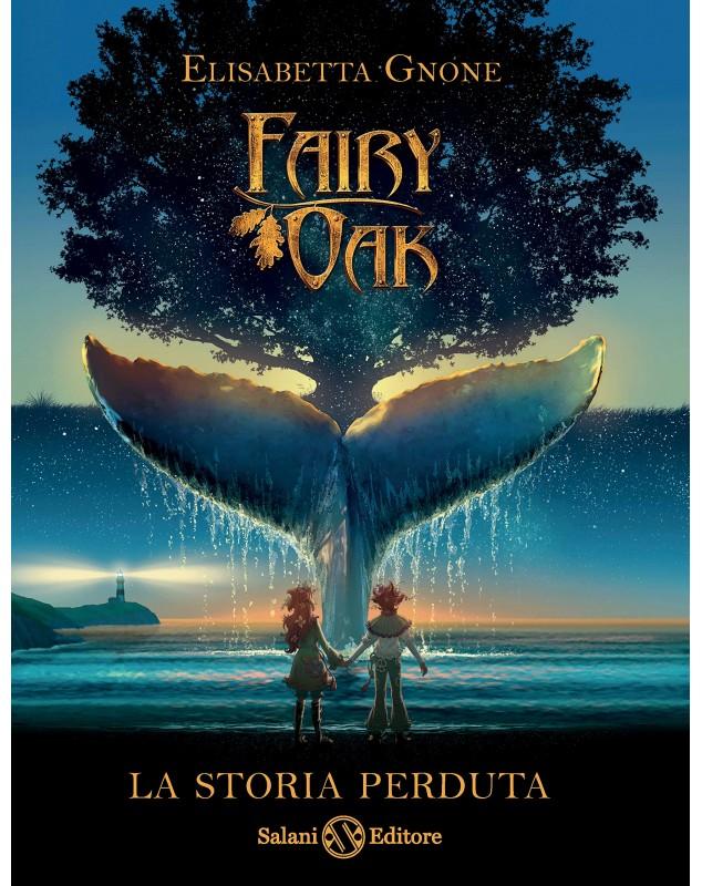 Fairy Oak - La storia perduta