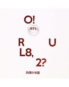 Bts - O!Rul8 2?
