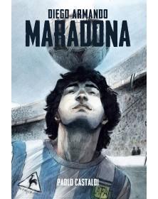 Diego - Una biografia di...