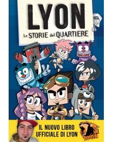 Lyon - Le storie del quartiere