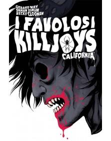I Favolosi Killjoys - Nuova...