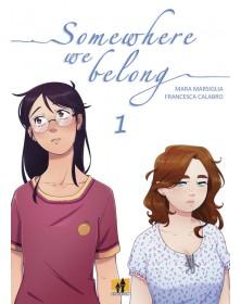 Somewhere we belong 1