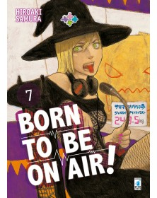 Born to be on air! 7