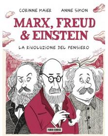 Marx, Freud & Einstein: La...